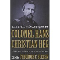 "Cover of the book ""The Civil War Letters of Colonel Hans Christian Heg"""