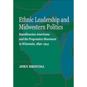 "Cover of the book ""Ethnic Leadership and Midwestern Politics"""