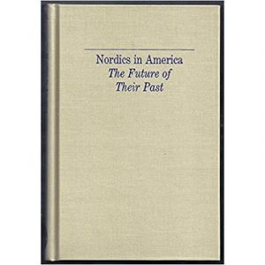"""Cover of the book """"Nordics in America"""""""