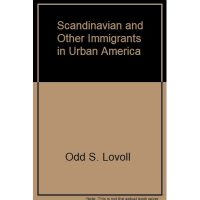 """Cover of the book """"Scandinavian and Other Immigrants in Urban America"""""""