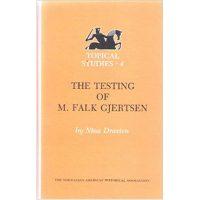 "Cover of the book ""The Testing of M. Falk Gjertsen"""