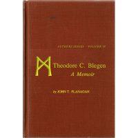 "The cover of the book ""Theodore C Blegen: A Memoir"""