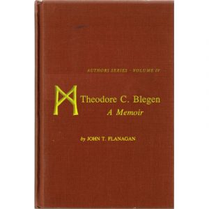 "The cover of the book ""Theodore C Blegen: A Memoir"""